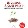 Christian de Perthuis et Raphaël Trotignon, Le climat, à quel prix ?
