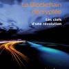 La Blockchain décryptée - blockchain France