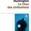 Samuel P. Huntington, Le choc des civilisations, (2000)