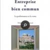 Pierre-Etienne Franc, Entreprise et Bien Commun (2017)