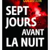 Guy-Philippe Goldstein, Sept Jours Avant La Nuit (2017)