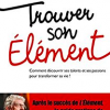 Ken Robinson, Trouver son Element (2015)