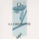 La Créativité, Michel-Louis ROUQUETTE - 2007