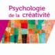Psychologie de la créativité, Todd LUBART - 2015