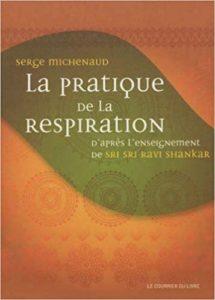 Serge Michenaud, La pratique de la respiration (2012)