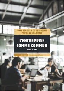 Cécile Renouard, L'entreprise comme commun : Au-delà de la RSE (2018)