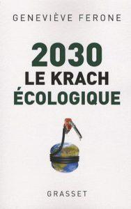 Geneviève Férone, Le Krach Écologique (2008)