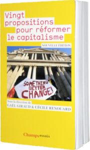 Gaël Giraud, Vingt Propositions pour réformer le capitalisme (2009)