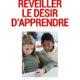 Agnès Baumier-Klarsfeld, Réveiller le désir d'apprendre (2015)